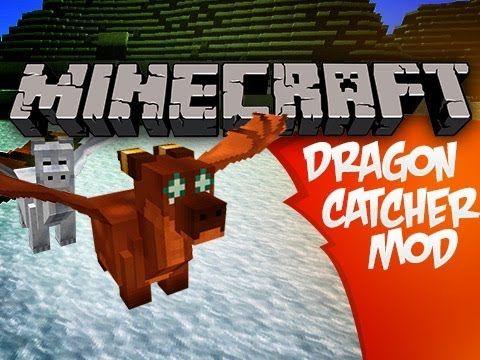 Minecraft Dragon Catcher Mod Minecraft Minecraft Mods Mod