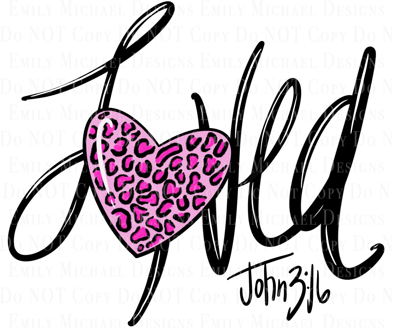 Pink Leopard Heart Loved Png Digital Download Digital Art Png Etsy In 2021 Love Png Hand Lettering Pink Leopard