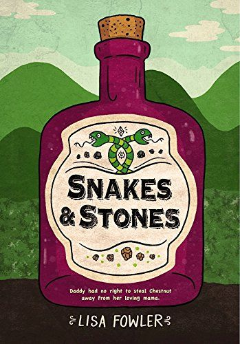 Snakes and Stones by [Fowler, Lisa]