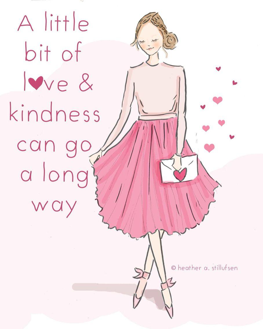 Con un poquito de amor y amabilidad y puedes recorrer un largo camino