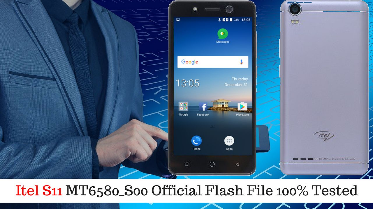 Itel S11 MT6580_S00 Official Flash File 100% Tested Download Link