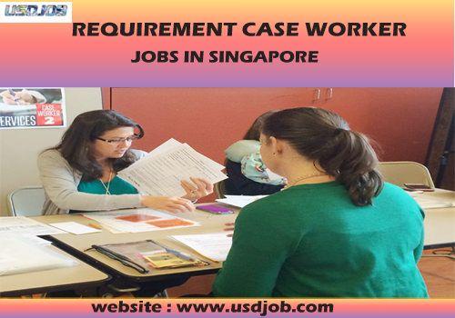 Case Worker jobs in SINGAPORE Jobs in Singapore Pinterest