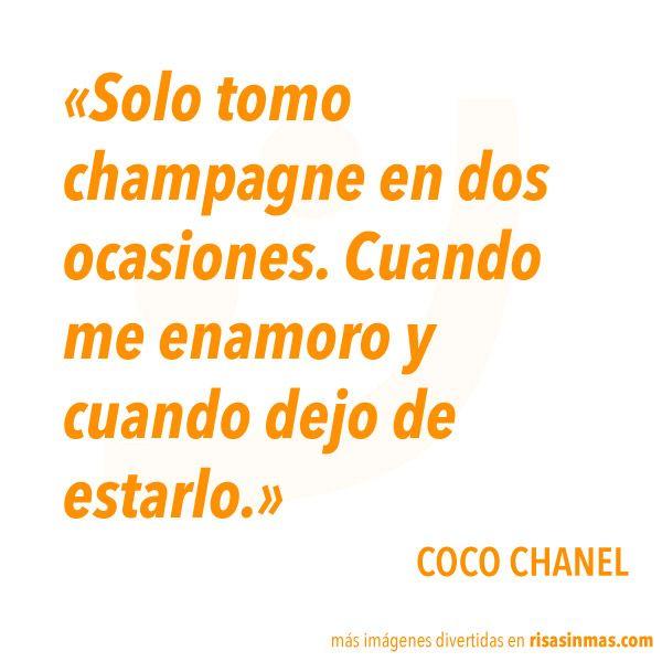 Sólo Tomo Champagne En Dos Ocasiones Cuando Me Enamoro Y