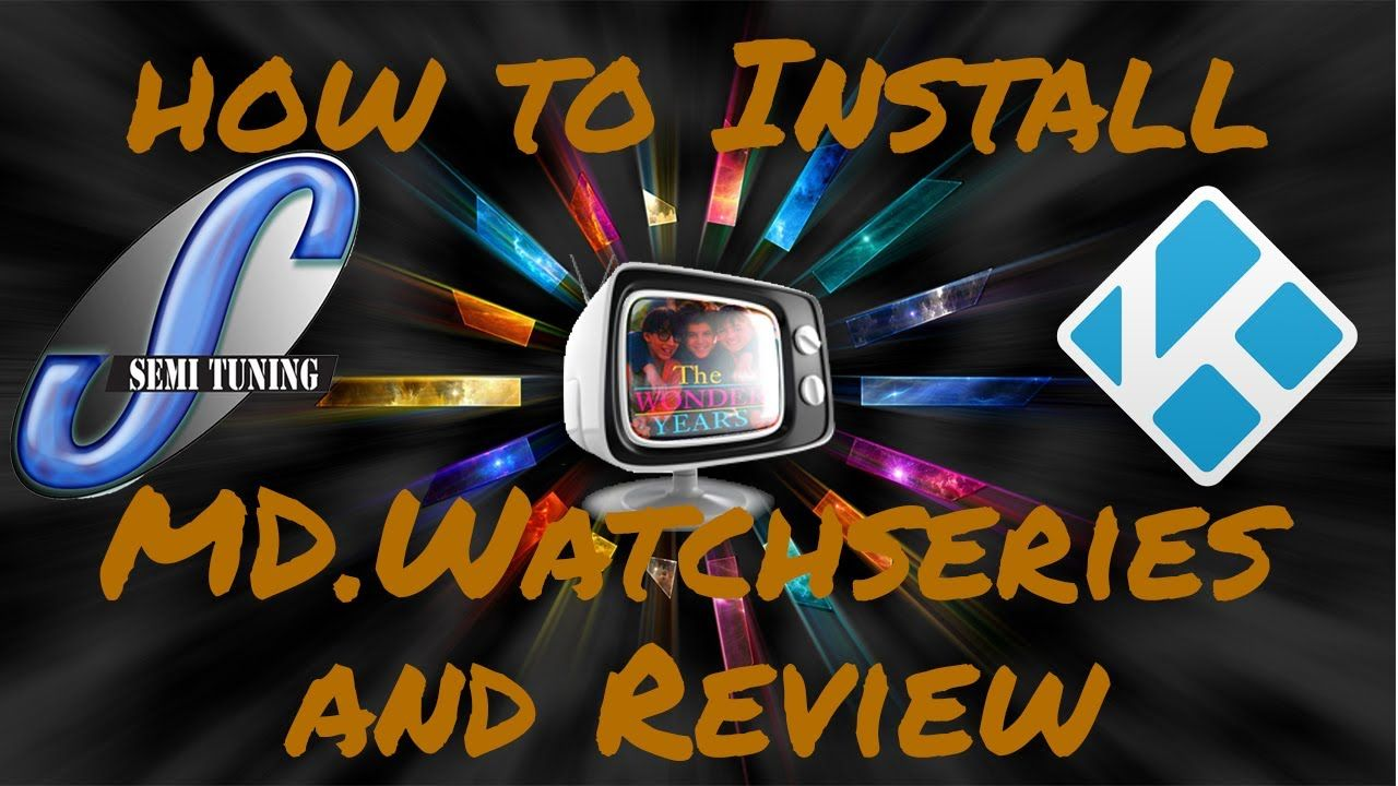 How To Install MD.Watchseries TV Show Kodi Addon and