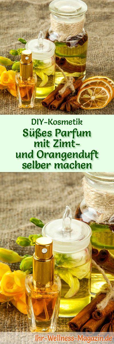 Parfum Rezept: Fruchtig süßes Parfum mit Zimt- und Orangenduft