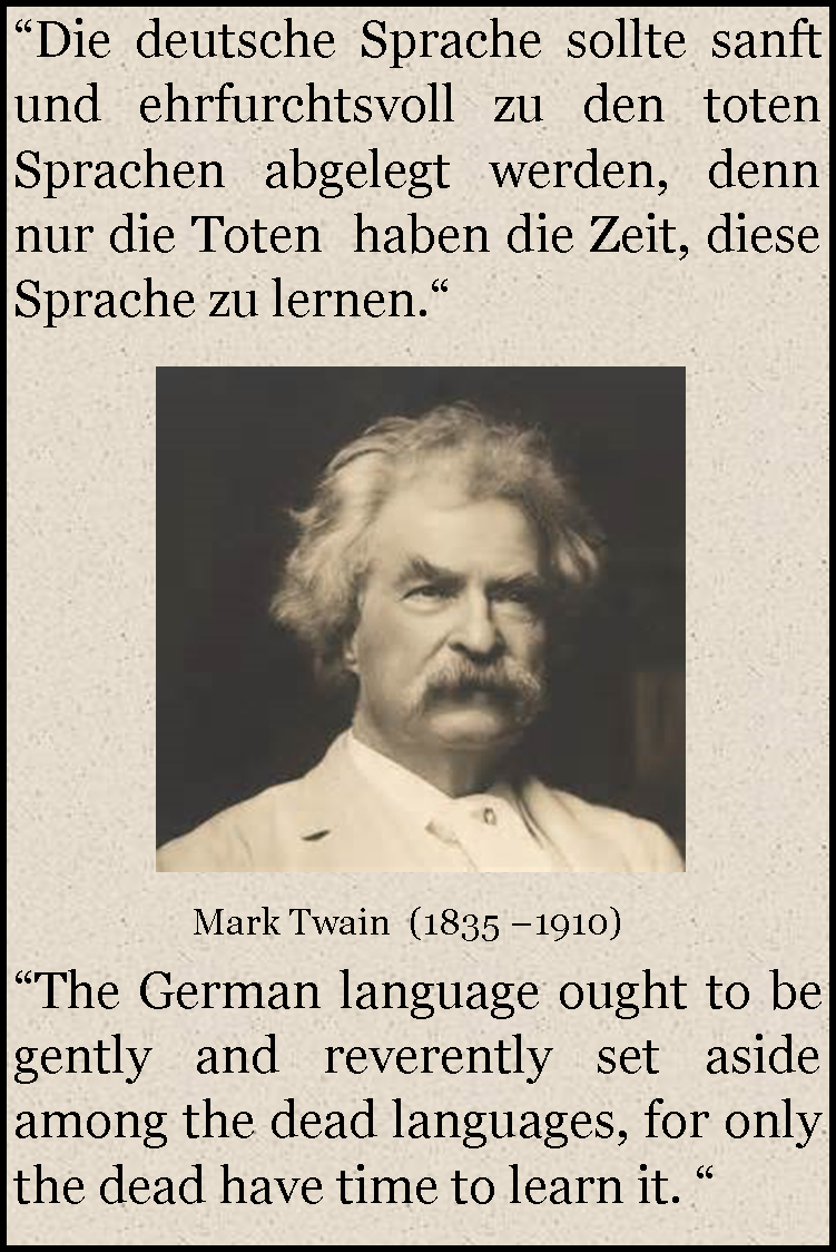 Ah the ever so quotable Mark Twain and his famous love hate Learning GermanGerman QuotesMark