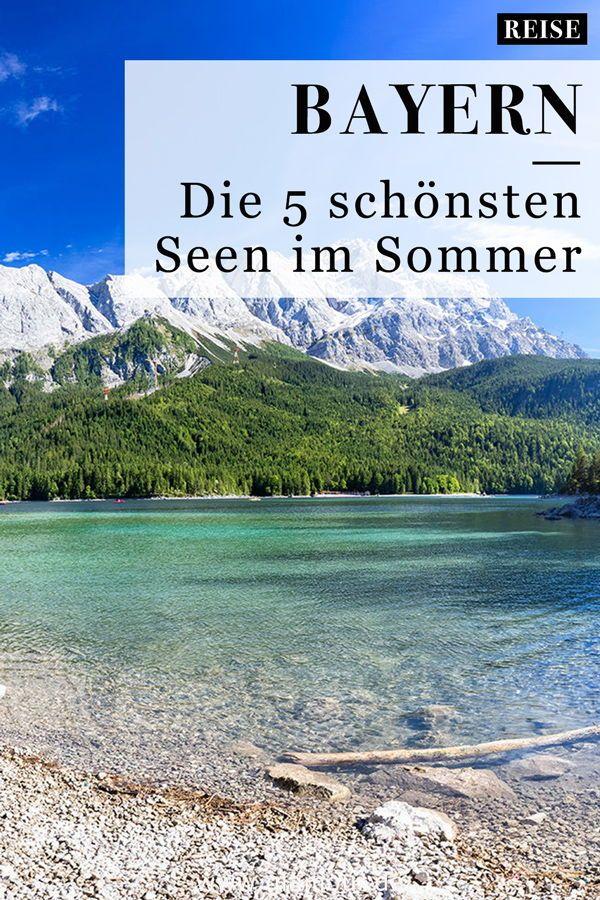 Photo of Seen in Bayern: Die 5 schönsten Seen im Sommer
