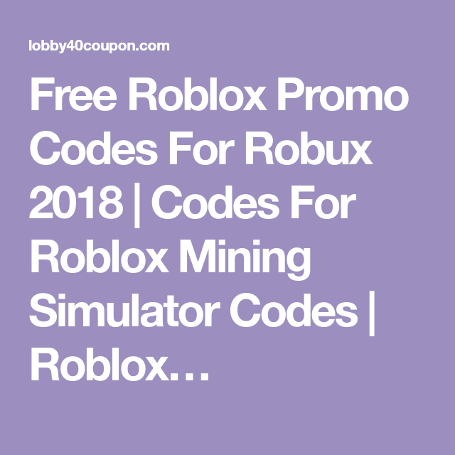 free robux codes june 2018 hd mp4 Free Roblox Promo Codes For Robux 2018 Codes For Roblox Mining Simulator Codes Roblox Roblox Coding Promo Codes
