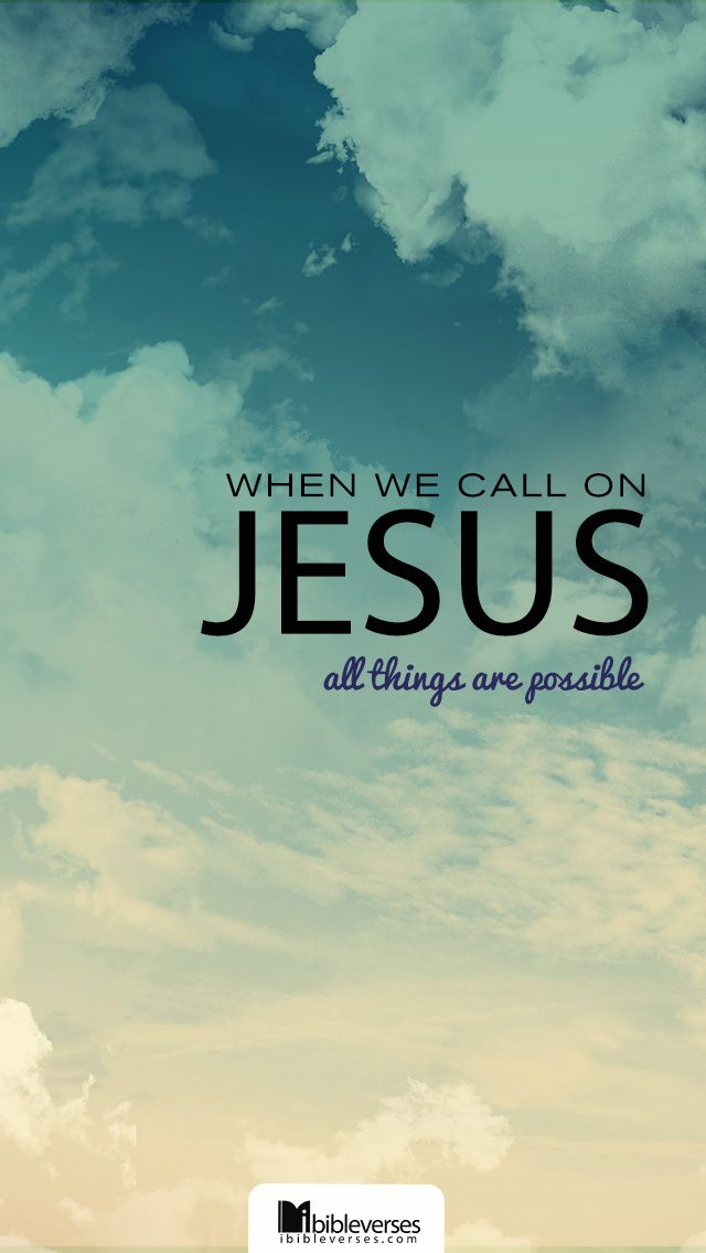 Prints and Downloads are available at http://ibibleverses.christianpost.com/?p=26587  #calling #JESUS #possible
