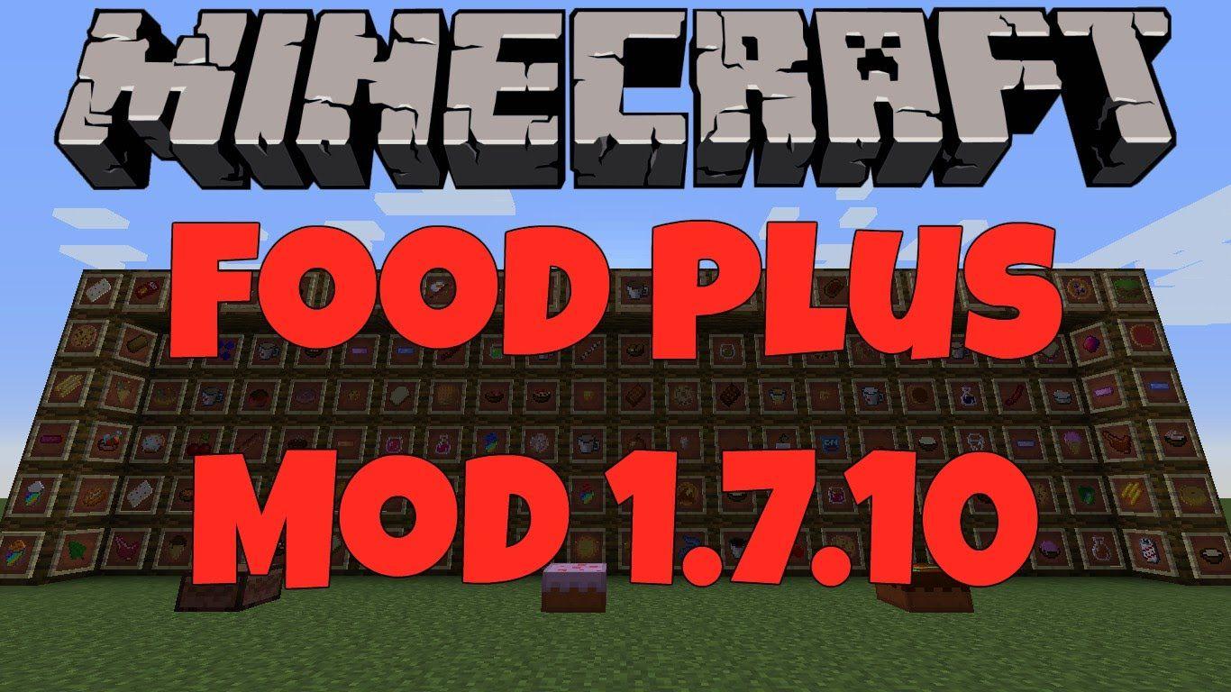 Minecraft Food Plus Mod 1 7 10 With Images Food Plus 10