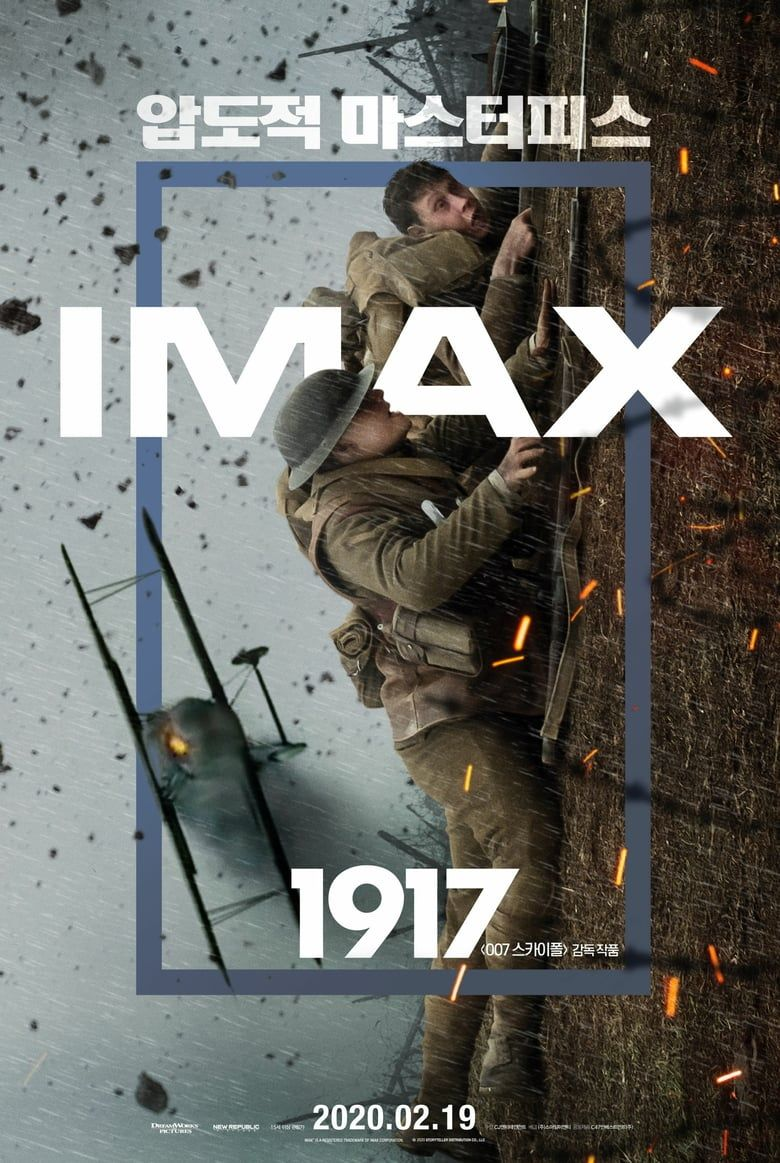 1917 Full Movie Online Free 2019 At The Height Of The First World War Two Young British Soldiers Must Cross Enemy Terri In 2020 New Movie Posters Movie Posters Imax