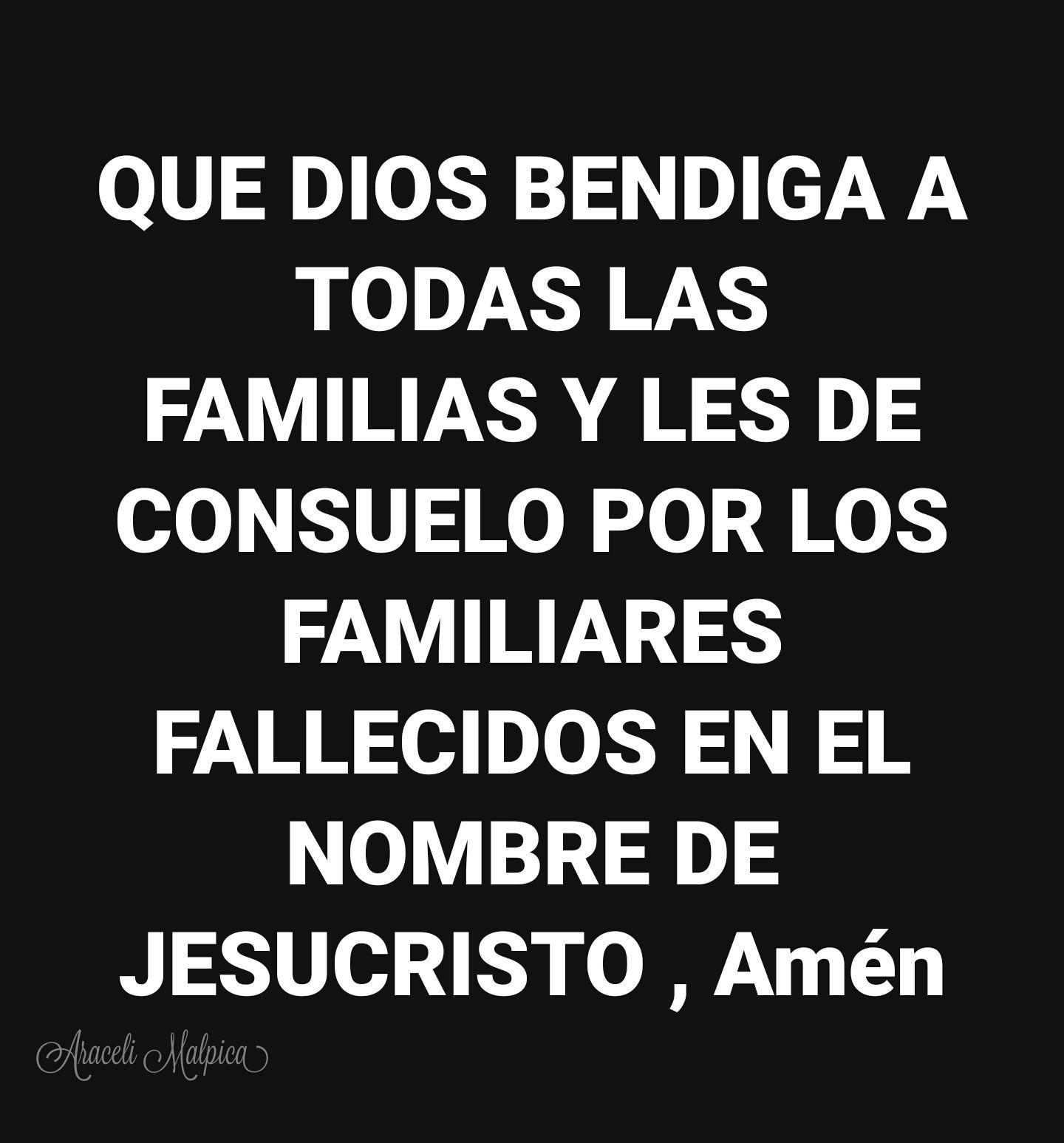 QUE DIOS BENDIGA A TODAS LAS FAMILIAS Y LES DE CONSUELO POR LOS ...
