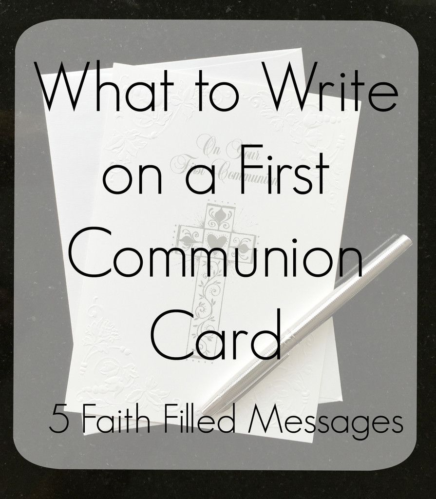 what to write in a first holy communion card coming up catholic
