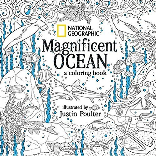 Unlimited Read And Download National Geographic Magnificent Ocean A Coloring Book