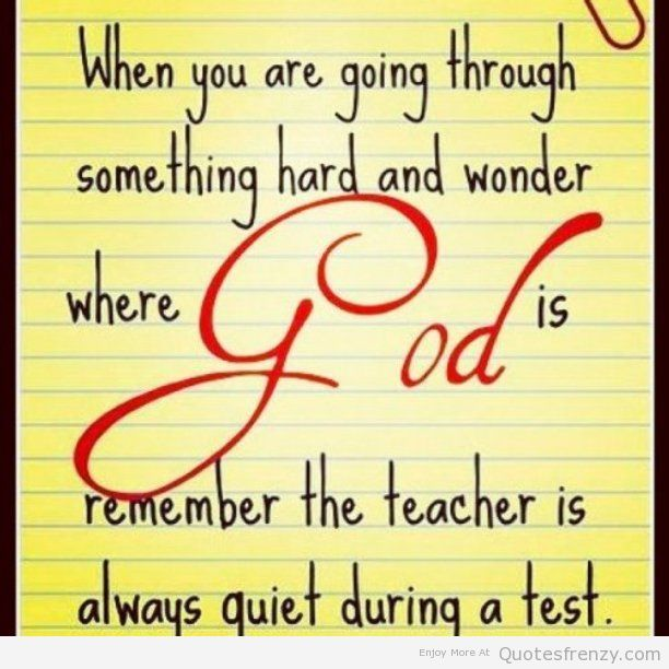 God Testing Silent Quotes Quotes Quotes Inspirational Quotes