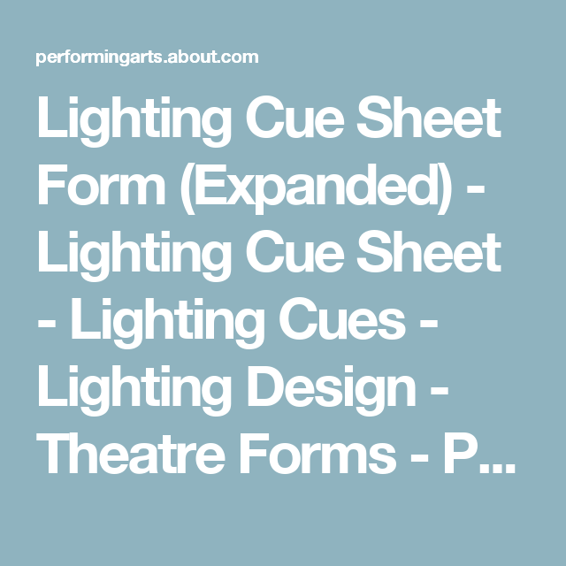 An easy to use and comprehensive expanded blank form for immediate use in jotting down lighting cues lantern numbers and much more.  sc 1 st  Pinterest & Expanded Lighting Cue Sheet Form | Lighting design and Lights