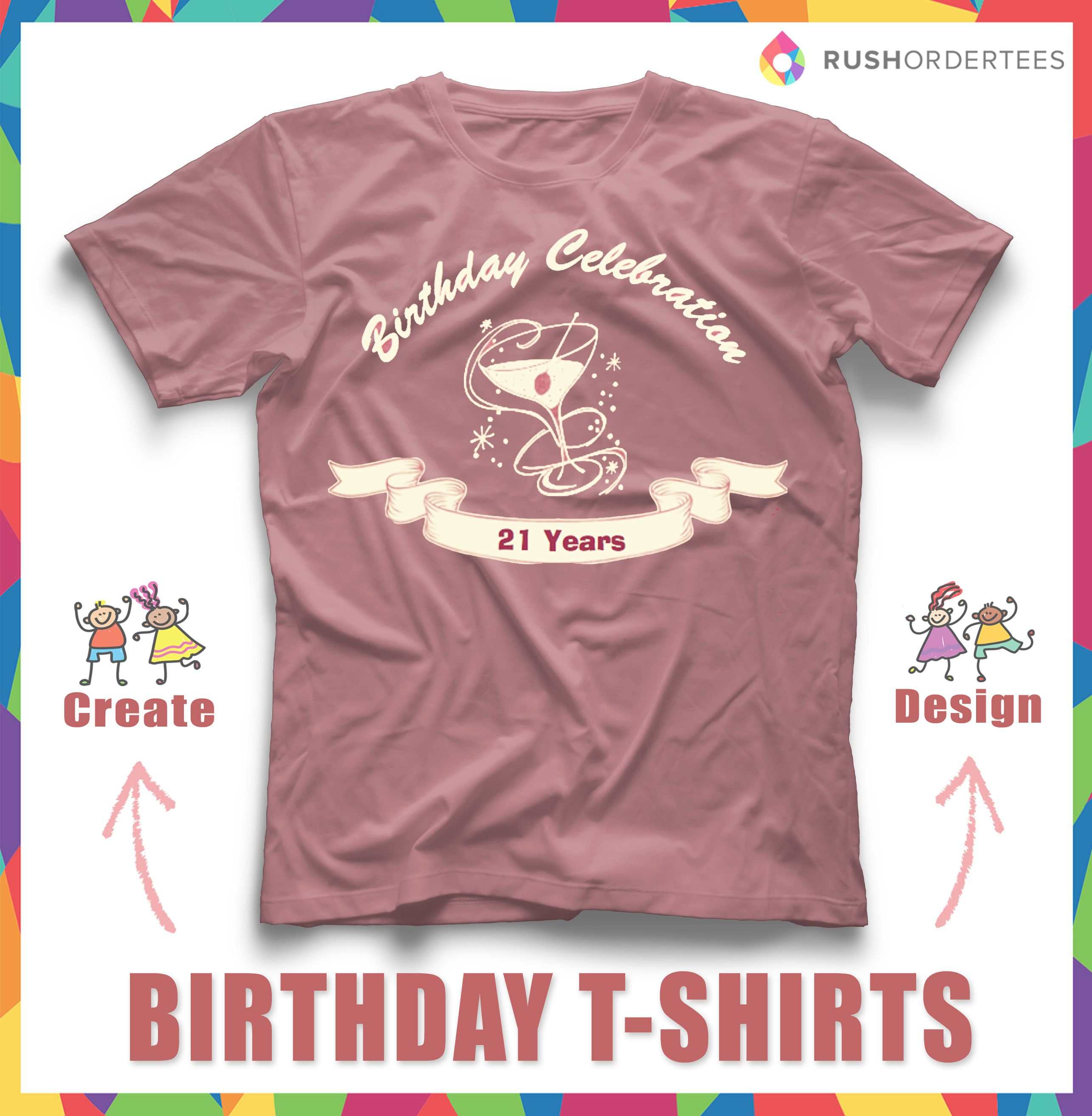 21st Custom Birthday Shirt Happy Idea Create Customshirts For Your BirthdayParty Yours Today
