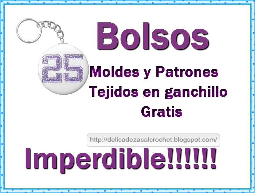 Delicadezas en crochet Gabriela: 25 Moldes de Bolsos en ganchillo ...