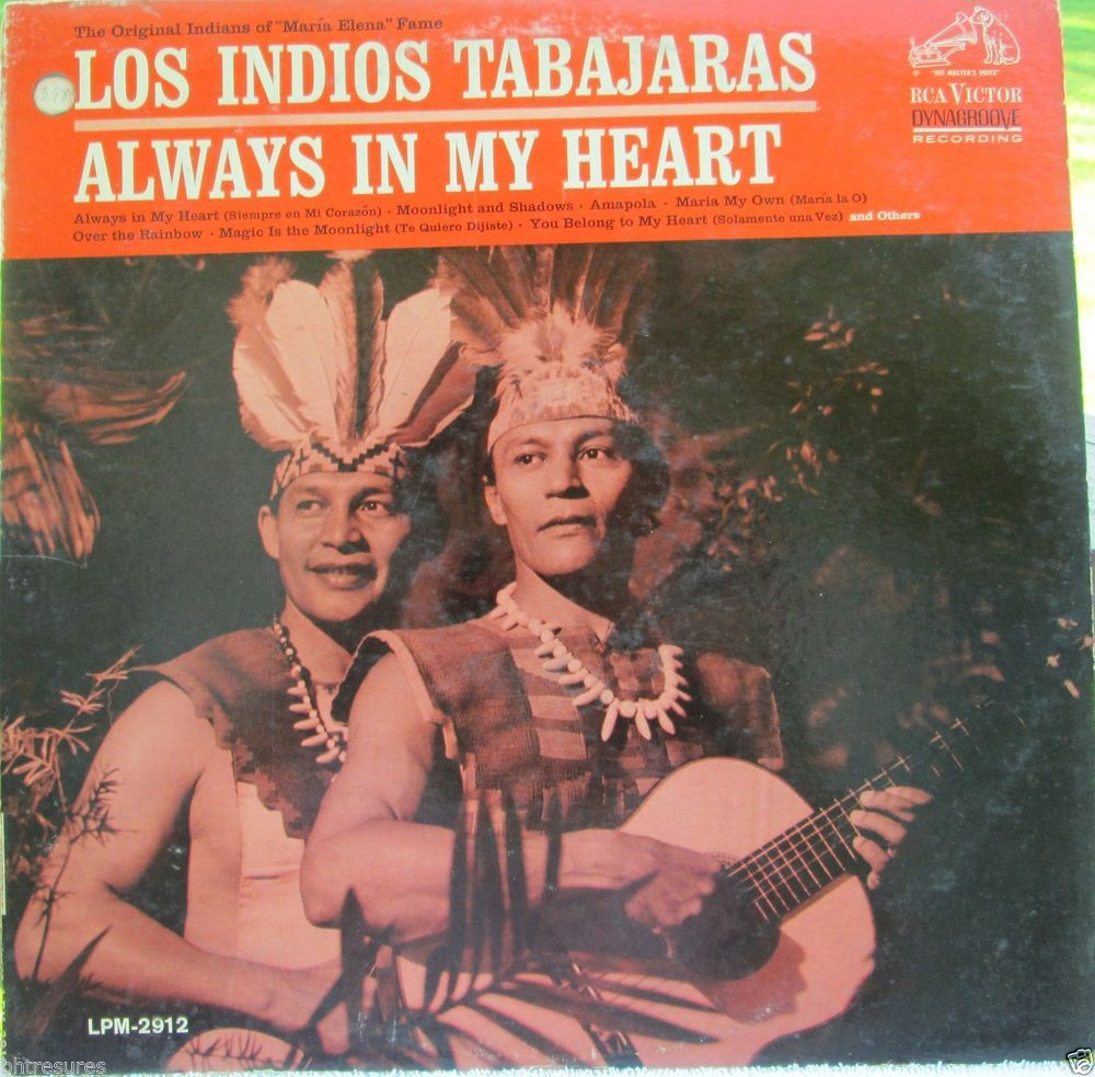 LOS INDIOS TABAJARAS~Always In My Heart~LP~ORIG~RCA~MONO~DYNAGROOVE #CentralSouthAmerica