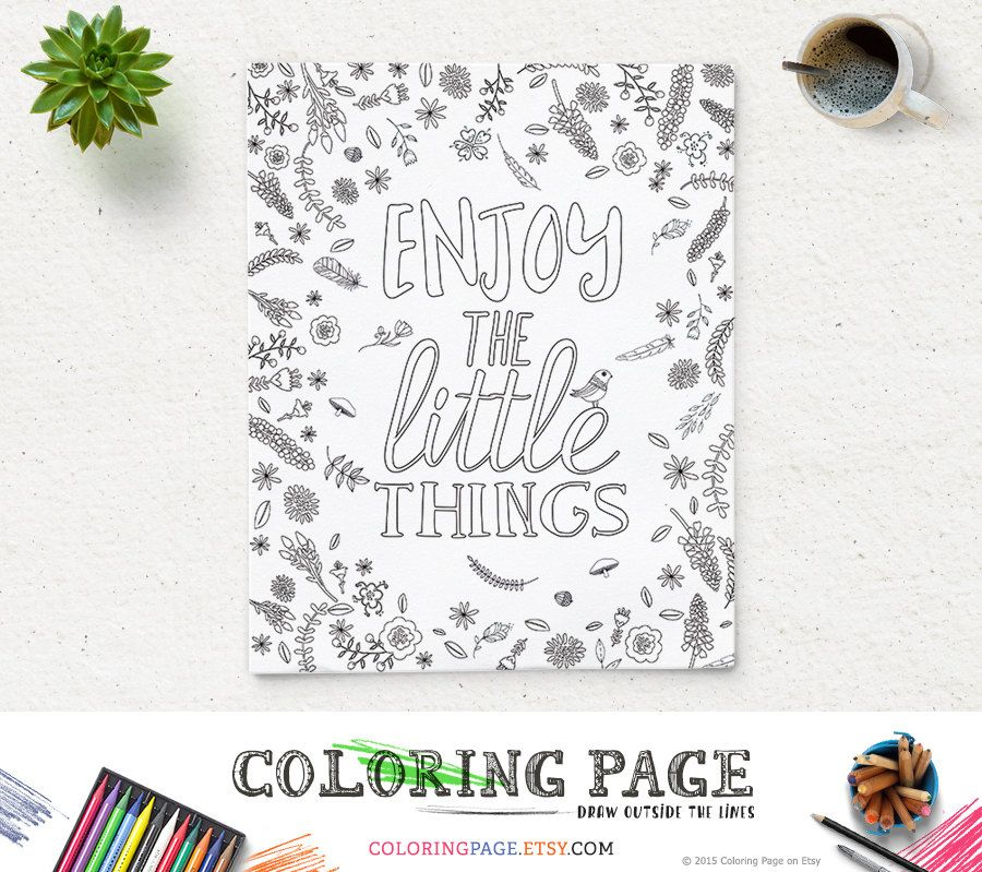 Coloring Page Enjoy The Little Things Printable Quote Instant