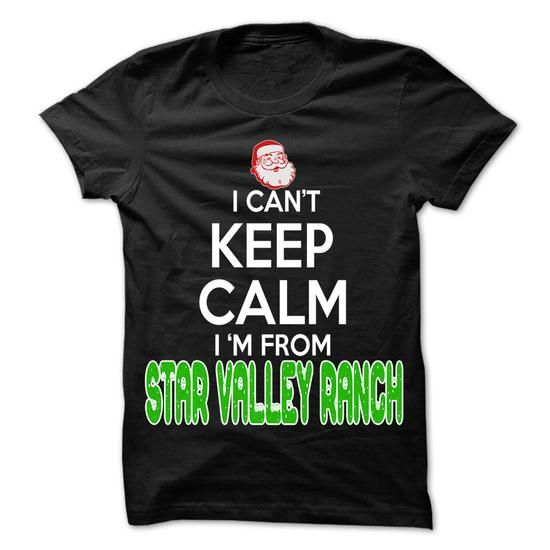 Keep Calm Star Valley Ranch... Christmas Time - 99 Cool - #diy gift #gift exchange. BUY NOW => https://www.sunfrog.com/LifeStyle/Keep-Calm-Star-Valley-Ranch-Christmas-Time--99-Cool-City-Shirt-.html?68278