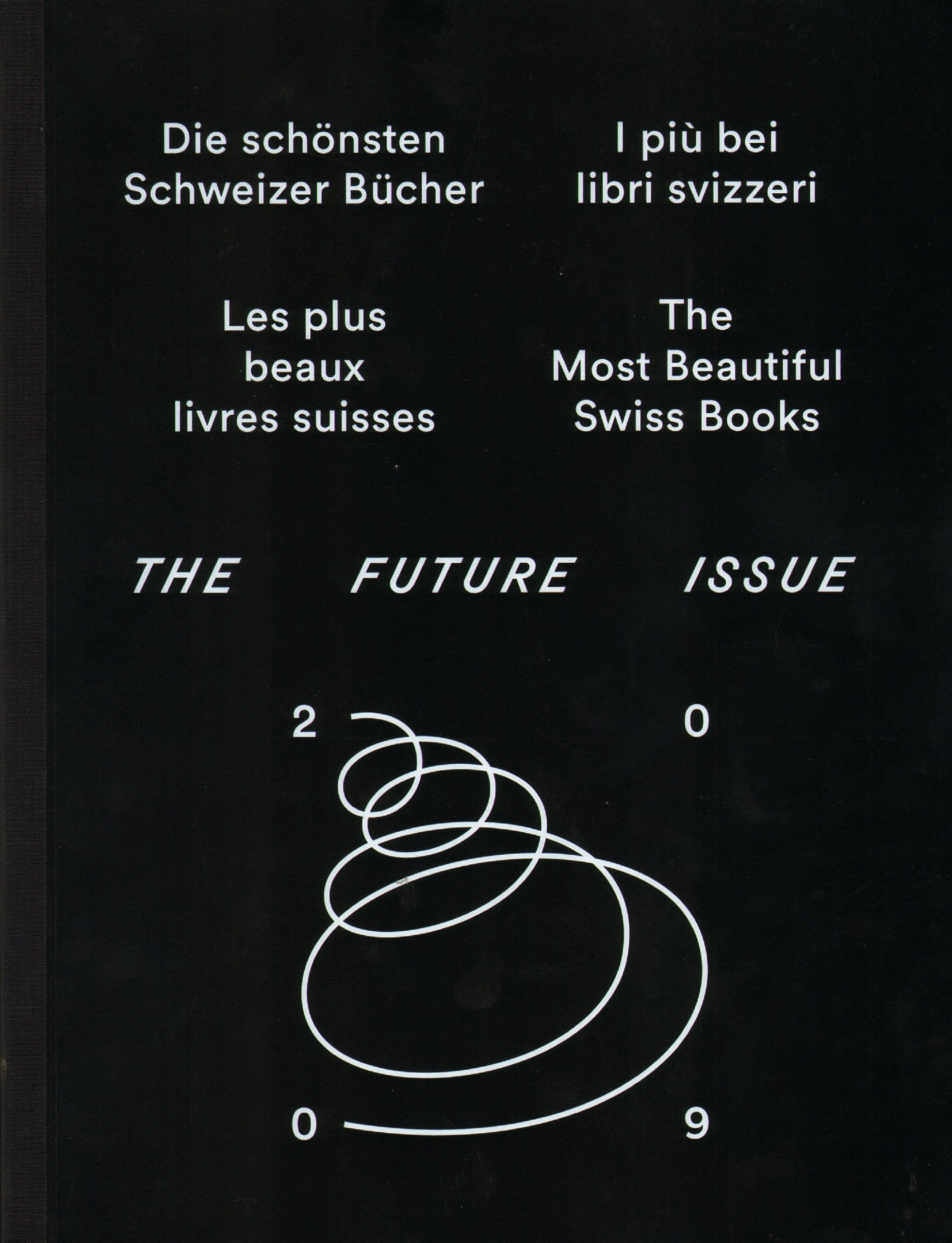 The Most Beautiful Swiss Books 2009: Various: 9783952270073: Amazon.com: Books