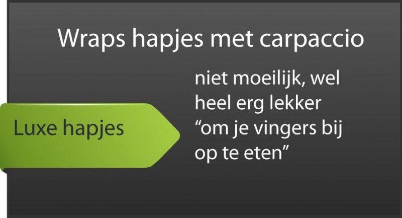Wraps hapjes met carpaccio #wrapshapjes