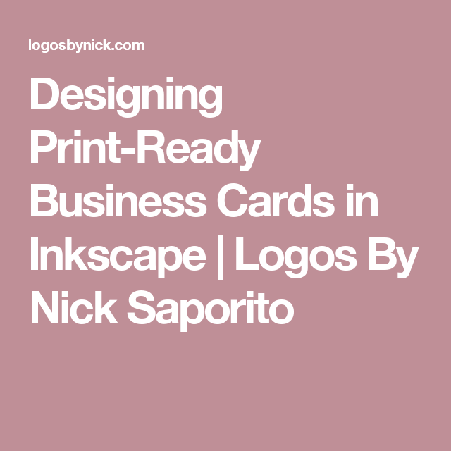 Designing Print-Ready Business Cards in Inkscape | Logos By
