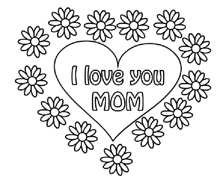 I Love Mom Coloring Pages Printable Love Pinterest Mothers Day