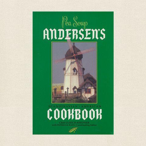 Andersen's Pea Soup Restaurant Cookbook - Solvang California at CookbookVillage.com