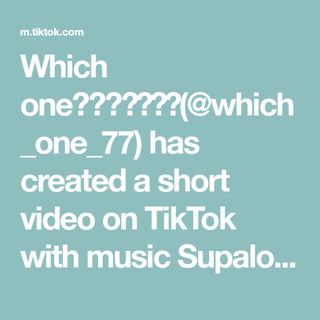 Which One Which One 77 Has Created A Short Video On Tiktok With Music Supalonely Feat Gus Dapperton Greenscreen Xyzbca Greenscreen Music Video