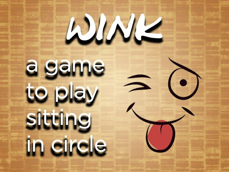 wink a fun group game to play in circle upper pinterest fun
