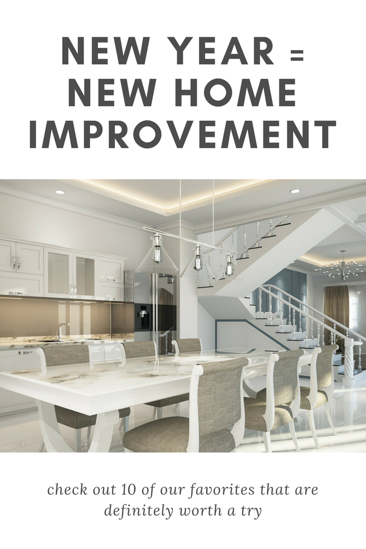 New Year, New Home Top 10 Home Improvement Ideas for 2018   Home improvement, Home, New homes