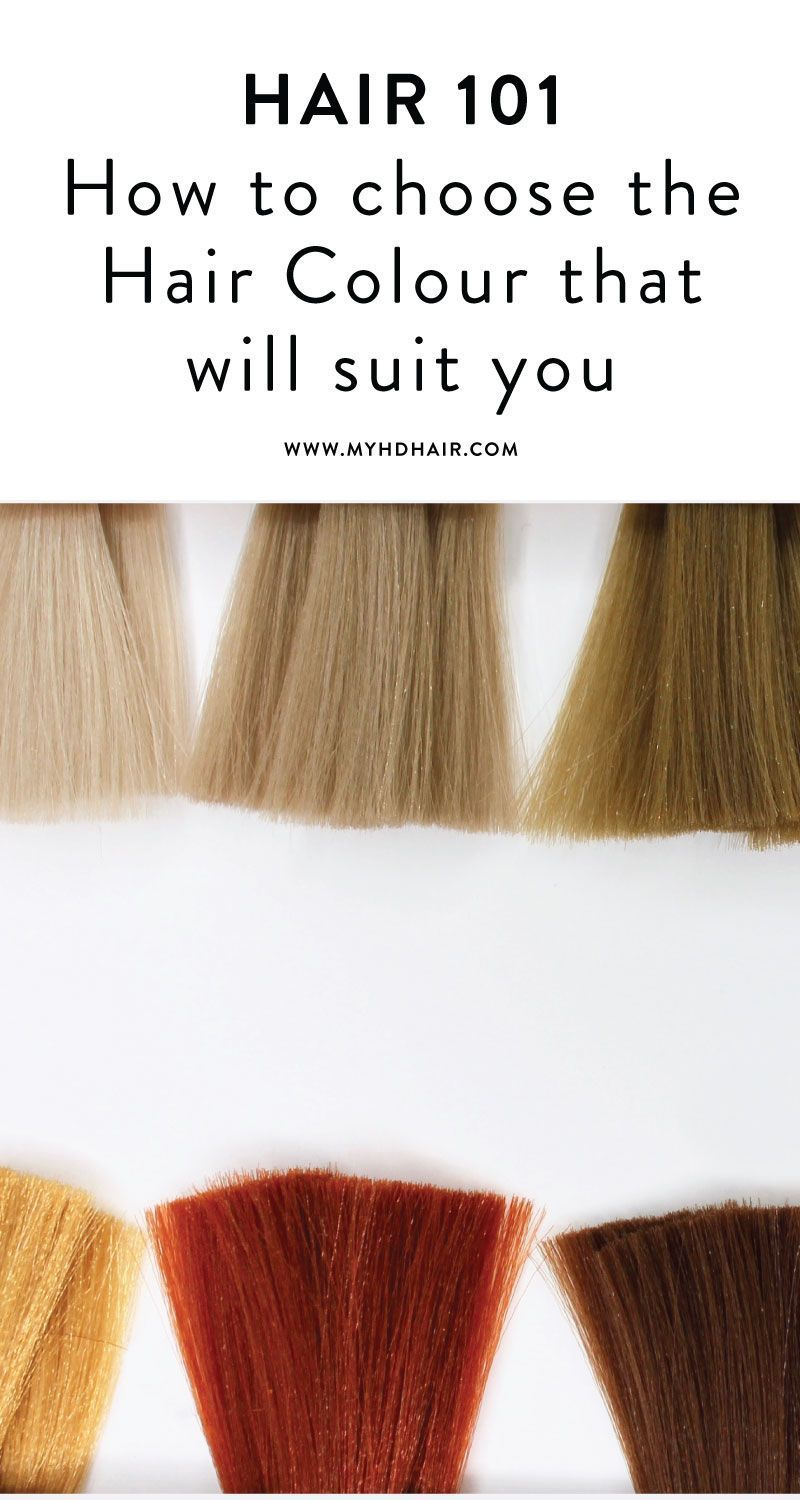 Hair 101 How To Choose The Hair Colour That Will Suit You Based On