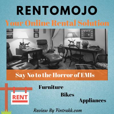 With Rentomojo, Say Goodbye to the Horrors of EMIs Money
