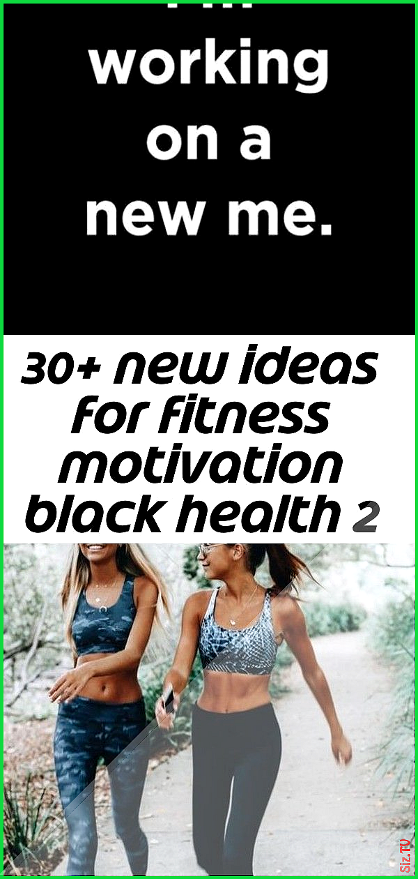 30 new ideas for fitness motivation black health 2 30 new ideas for fitness motivation black health...