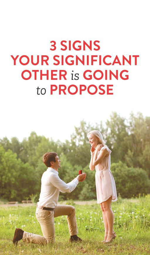 how to tell if your boyfriend is going to propose
