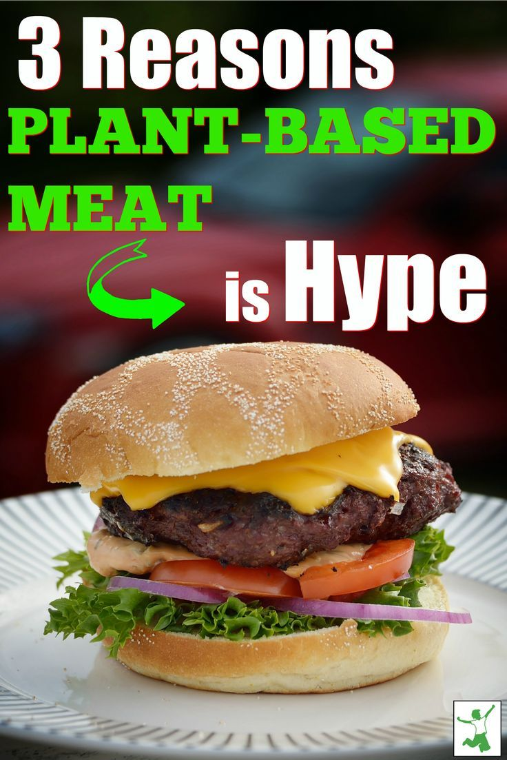 3 Reasons PlantBased Meat is Hype Plant based meat is all of the rage right now and these are 3 reasons why After reading this you will want to enjoy a delicious vegetari...