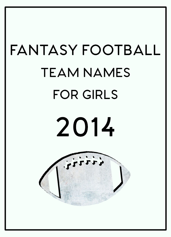 Fantasy Football Team Names For Girls 2016 Football Football