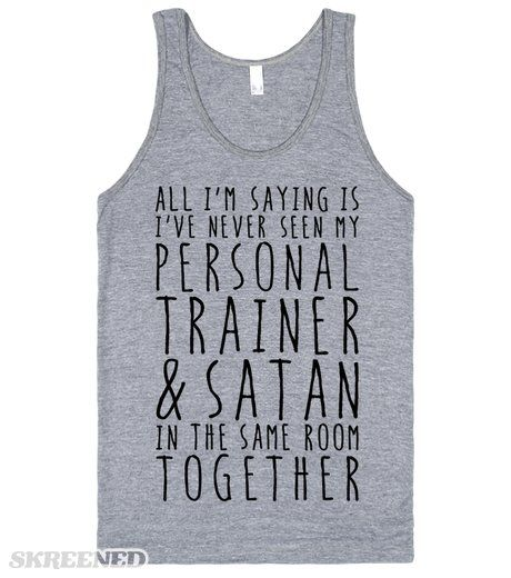 just sayin'... … Funny workout shirts, Workout humor