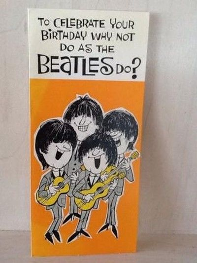 Rare 1960s BEATLES Birthday Greeting Card – Beatles Birthday Cards