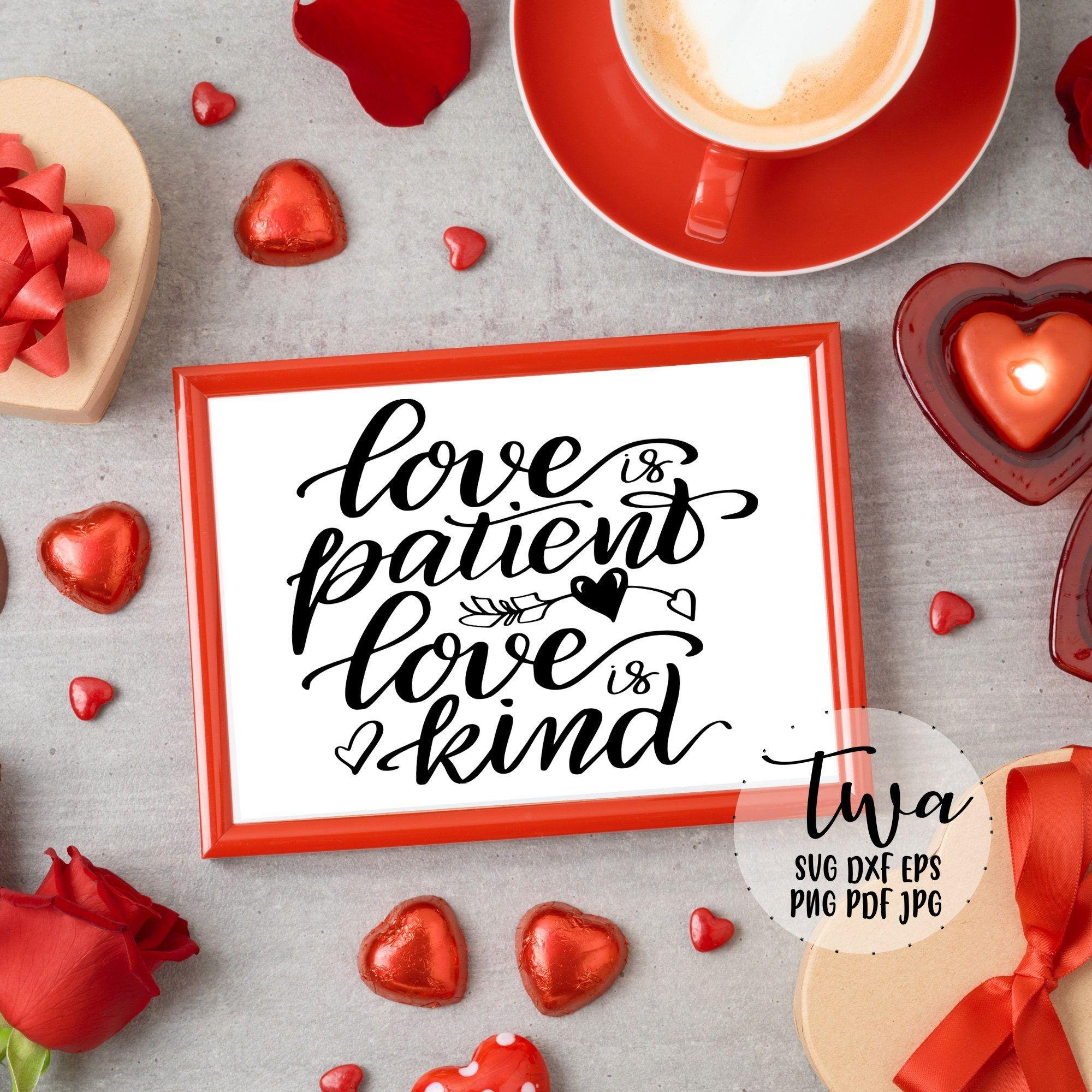 Download Love is patient love is kind svg, Valentine quote svg ...