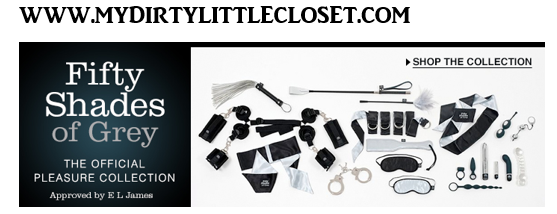 mydirtylittlecloset.com Choose from over 100,000 items.  We carry a wide variety of toys, lotions and lubes, novelty items, bondage items, videos/DVD's, adult books and lingerie.  Site approved by E.L. James 50 SHADES OF GREY COLLECTION