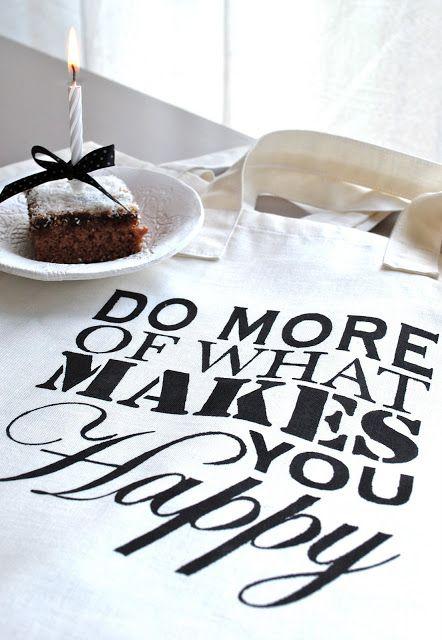 Do more of what makes you happy. Inspirational quote about happiness. //  Fais davantage les choses qui te rendent heureux (heureuse). Citation sur le bonheur.