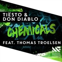 Tiësto & Don Diablo - Chemicals (feat. Thomas Troelsen) [OUT NOW] by Musical Freedom Recs on SoundCloud