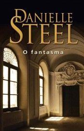 Baixar Livro O Fantasma Danielle Steel Em Pdf Epub E Mobi