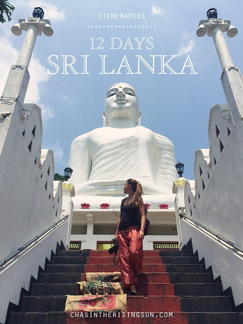 #ITINERARIES 12 DAYS IN SRI LANKA! chasintherisingsun.com/12-days-sri-lanka