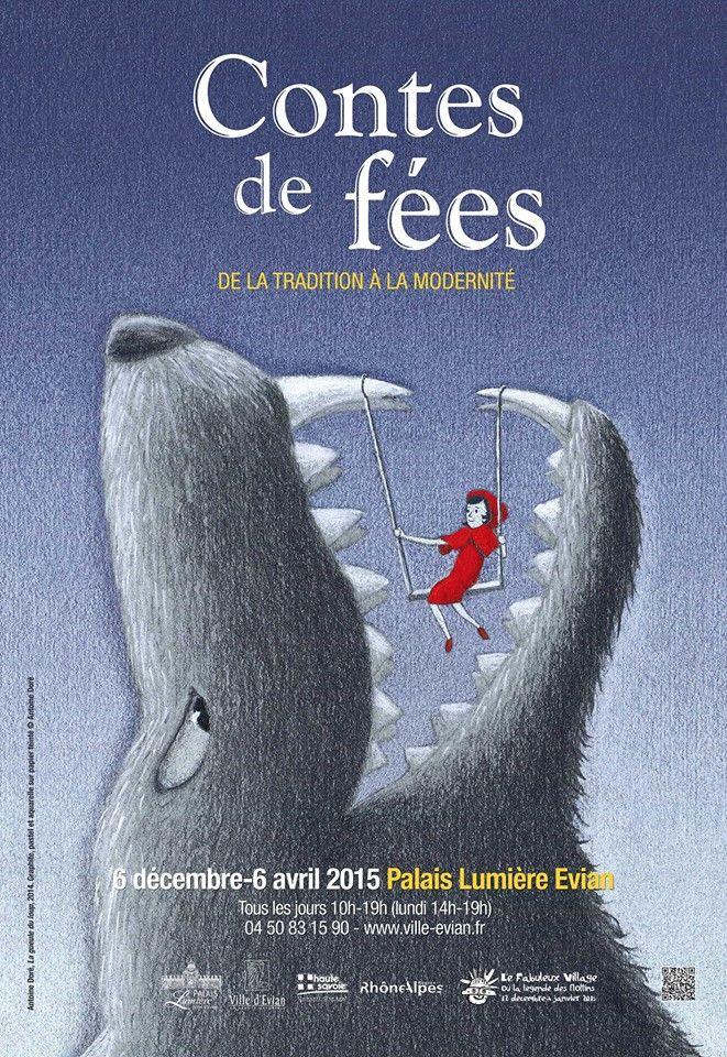 Contes De Fees De La Tradition A La Modernite 6 Decembre 2014 Au 6 Avril 2015 Palais Lumiere Evian Les Bains A Travers Un Parcours I Conte De Fee Conte Fee