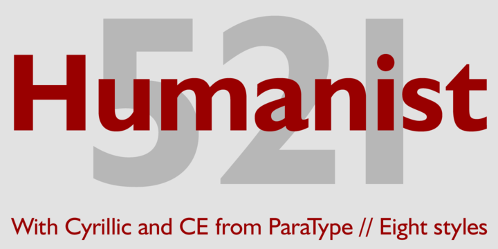HUMANIST 521 is a Bitstream digitised version of Gill Sans typeface