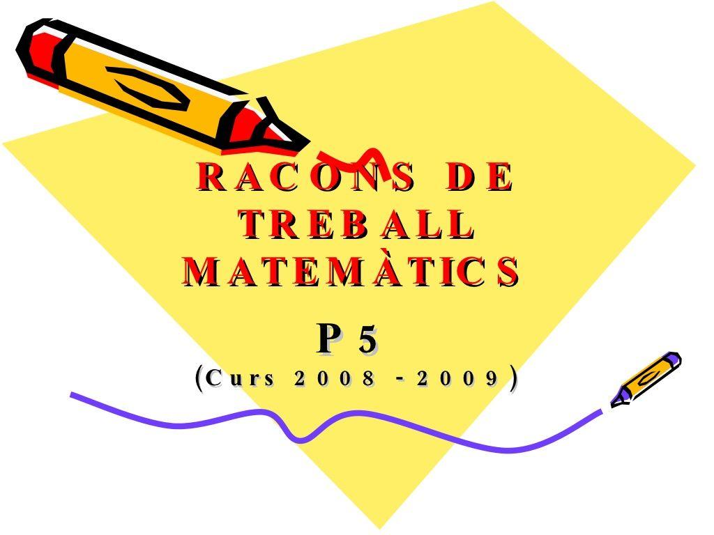 Racons De Treball MatemàTics